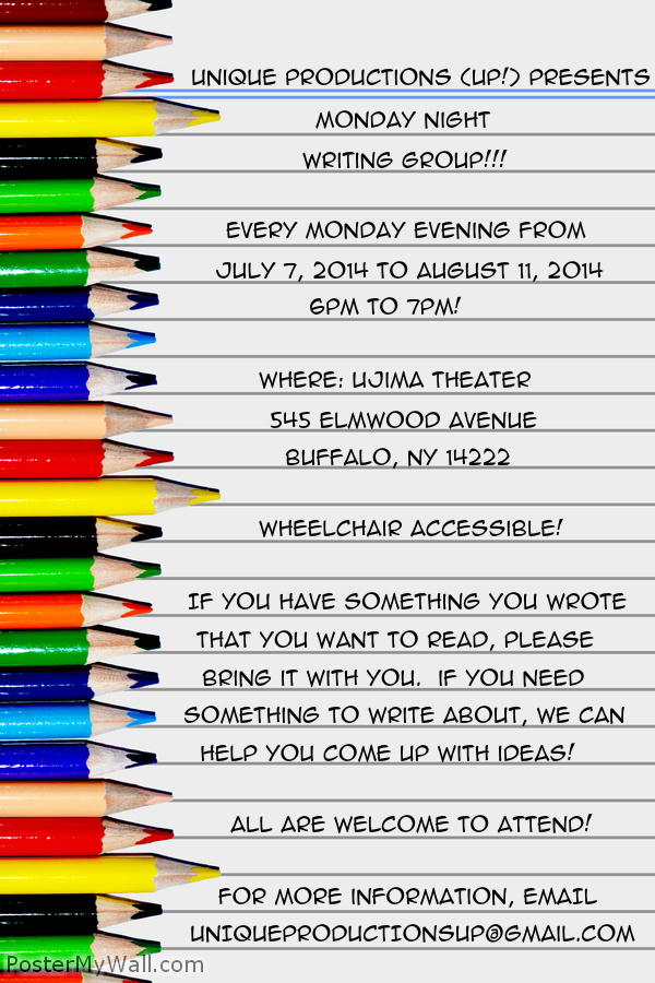Unique Productions (UP!) Writing Group - Starting July 7, 2014!!!